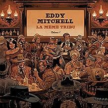 Eddy Mitchell - La même tribu