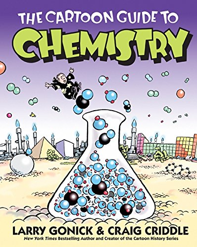 The Cartoon Guide to Chemistry (Cartoon Guide Series) por Larry Gonick