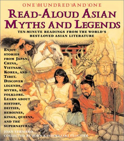 One-hundred-and-one Asian read-aloud myths and legends