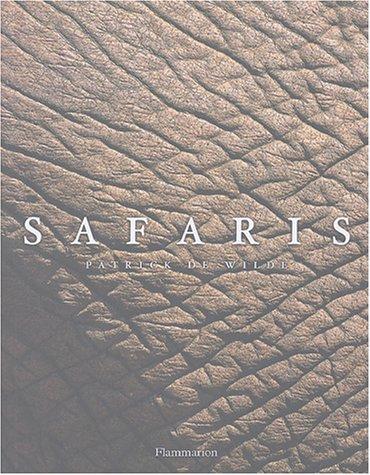 Safaris par Patrick de Wilde