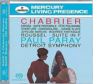 CHABRIER : Espana, Suite Pastorale, Ouverture de Gwendoline, Joyeuse Marche, Bourrée Fantasque etc / ROUSSEL : Suite en fa op. 33