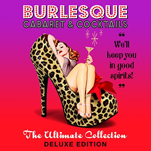 Burlesque - The Ultimate Colle...