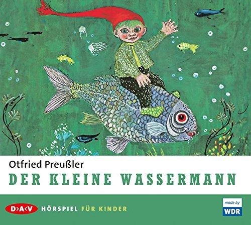 Der kleine Wassermann (Otfried Preußler) WDR / DAV 2006
