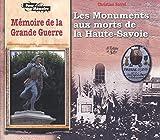 Les monuments aux morts de la Haute-Savoie : Mémoire de la Grande Guerre