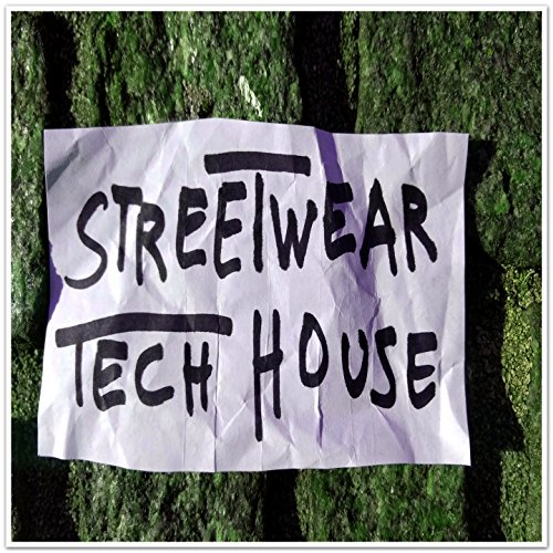 Streetwear Tech House