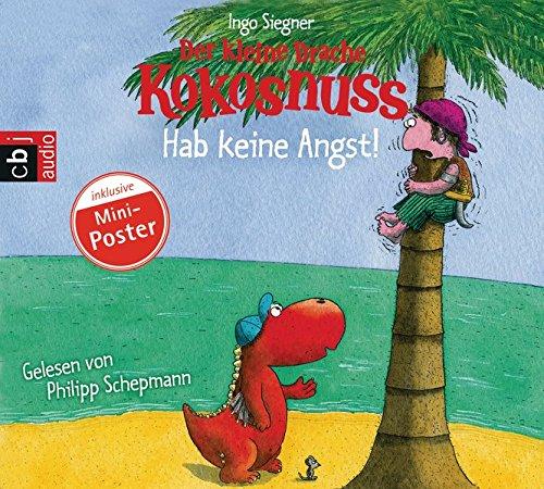 Der kleine Drache Kokosnuss - Hab keine Angst! (Die Abenteuer des kleinen Drachen Kokosnuss, Band 2) (Zu Sein Wie Allein)