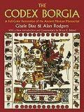 The Codex Borgia: A Full-Color Restoration of the Ancient Mexican Manuscript (Dover Fine Art, History of Art) (English Edition)