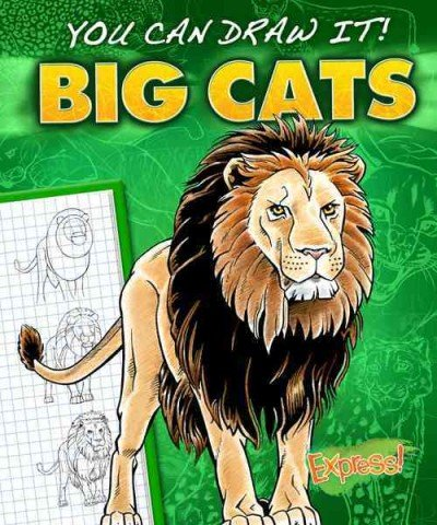 Big Cats (You Can Draw It!)