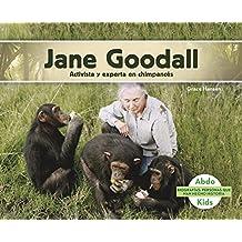 Jane Goodall: Activista Y Experta En Chimpancés (Biografias: Personas Que Han Hecho Historia /History Maker Biographies)