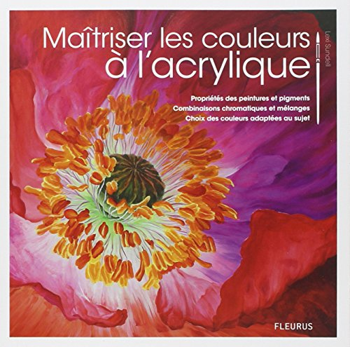 Maitriser la couleur à l'acrylique par Fleurus