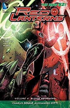 Red Lanterns Vol. 4: Blood Brothers (The New 52) by [SOULE, CHARLES]