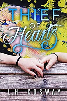 Thief of Hearts: Hearts Series Book 5 by [Cosway, L.H.]