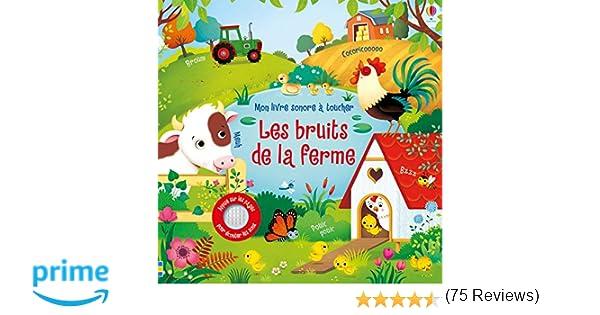 Amazon Fr Les Bruits De La Ferme Mon Livre Sonore A