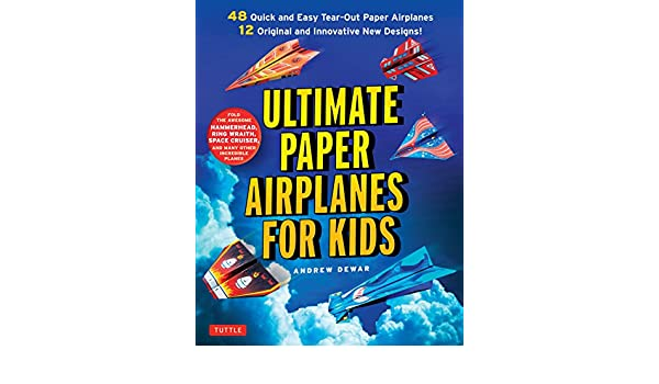buy ultimate paper airplanes for kids the best guide to paper