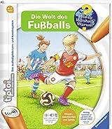 tiptoi Die Welt des Fußballs (tiptoi Wieso? Weshalb? Warum?, Band 21)
