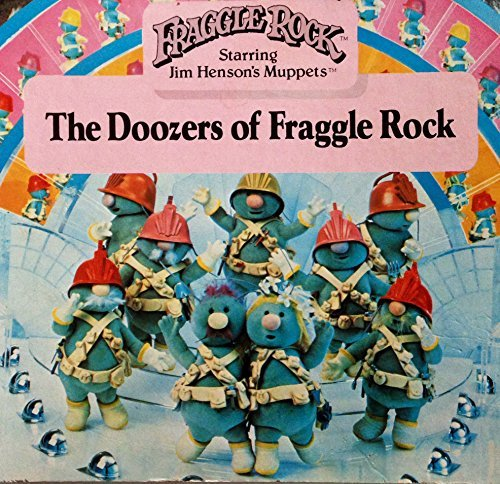 The Doozers of Fraggle Rock by Jennifer Taubner (1985-03-01) (Rock Doozer Fraggle)