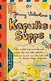 Kaputte Suppe. Roman (Reihe Hanser)