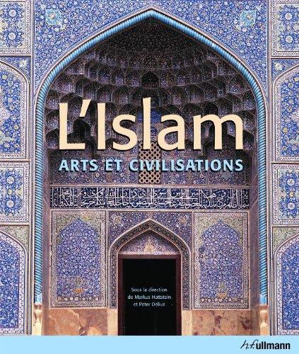 Islam, L' - Arts et Civilisations