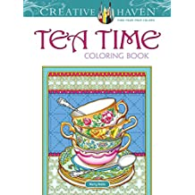 Creative Haven Teatime Coloring Book (Creative Haven Coloring Book)
