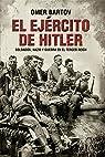 El ejército De Hitler par Bartov