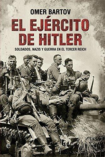 El ejército de Hitler por Omer Bartov