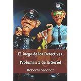 El Juego de los Detectives: 2