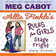 Stage Fright: Allie Finkle's Rule for Girls: #4