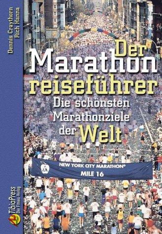 Der Marathonreiseführer. par Rich Hanna