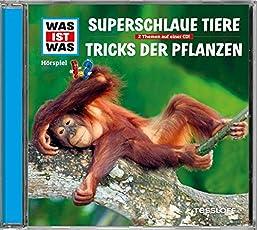 Was Ist Was - Folge 61: Superschlaue Tiere / Tricks der Pflanzen