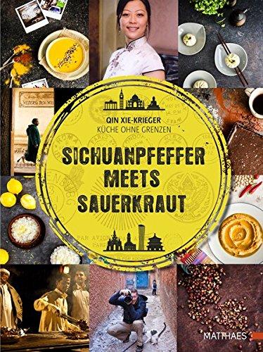 Sichuan-Pfeffer meets Sauerkraut: Küche ohne...
