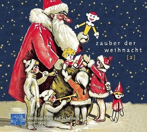 Zauber der Weihnacht 2 (Weihnachten auf Schellack 1907 - 1950)