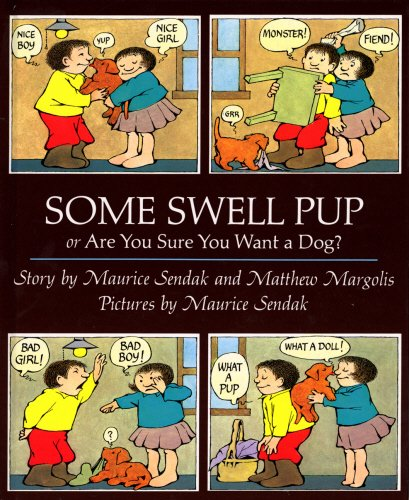 Some swell pup, or, Are your sure you want a dog?
