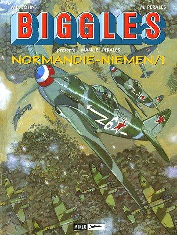 Biggles prsente..., Tome 9 : Normandie-Niemen : Tome 1, Rayak-Khationki-Septembre 1942/Juillet 1943