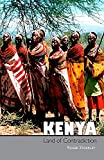 Kenya, Land of Contradiction: Among the Nilotic, Bantu and Cushitic Peoples (English Edition)