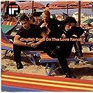 English Boys On The Love Ranch [Vinyl LP]