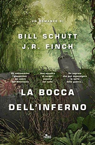 La bocca dell'inferno di [Schutt, Bill, Finch, J.R.]