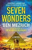 Seven Wonders by Ben Mezrich (2015-12-03)