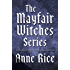The Mayfair Witches Series 3-Book Bundle: Witching Hour, Lasher, Taltos (Lives of Mayfair Witches)