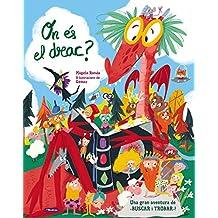 On és el drac?: Una gran aventura de «busca i troba» (Sant Jordi)