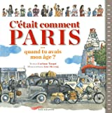 C'était comment Paris ?