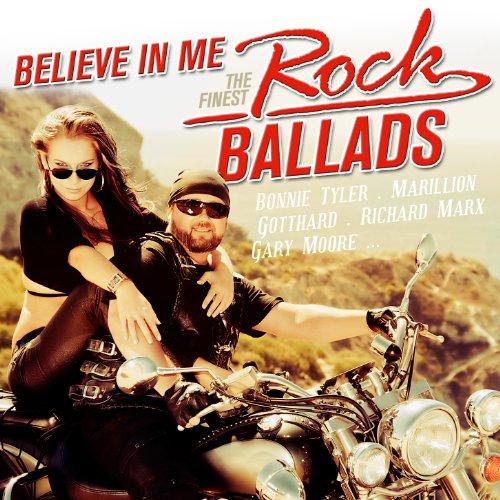 Believe In Me - The Finest Rock Ballads