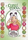 Les filles au chocolat, tome 4 : Coeur Coco par Grisseaux