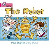 The Robot: Band 01B/Pink B (Collins Big Cat)