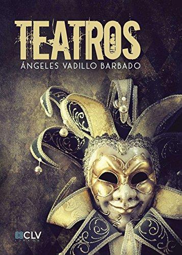 Teatros por Ángeles Vadillo Barbado