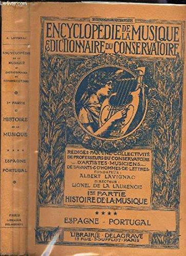 HISTOIRE DE LA MUSIQUE - 1ere PARTIE - VOLUME 4 : ESPAGNE - PORTUGAL / COLLECTION