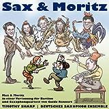 Rennert: Sax und Moritz