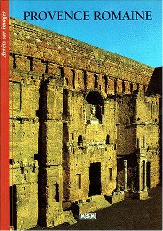Arrêts sur images :Provence romaine par Collectif (Broché)