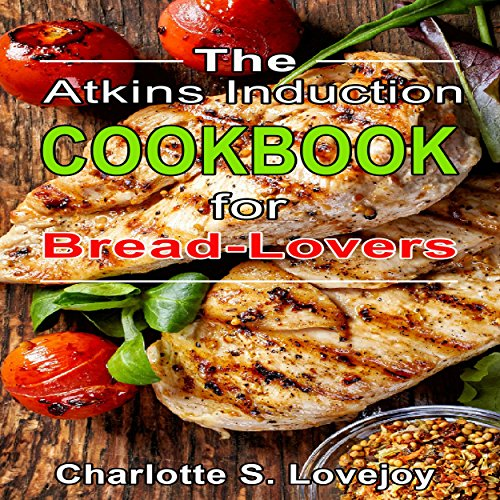 the-atkins-induction-cookbook-for-bread-lovers