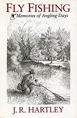 Fly Fishing: Memories of Angling Days by Graymalkin Media, LLC