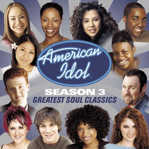 american-idol-season-3-greatest-soul-classics-by-various-artists